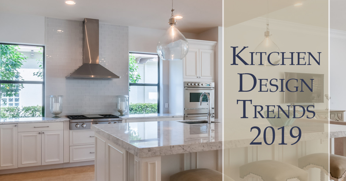 The Top Kitchen Design Trends For 2019