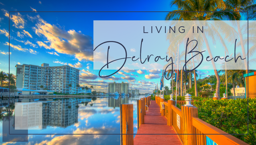 Living%20in%20Delray%20Beach Real%20Estate Header